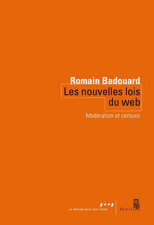 Les nouvelles lois du web : modération et censure