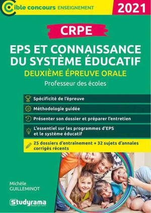 CRPE, deuxième épreuve orale, EPS et connaissance du système éducatif : professeur des écoles : 2021
