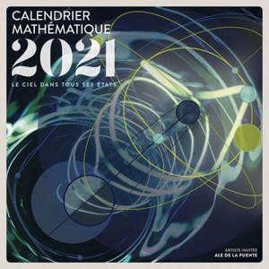 Le ciel dans tous ses états : calendrier mathématique 2021
