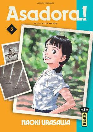 Asadora ! : feuilleton manga. Volume 3