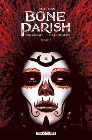 Bone parish. Volume 2