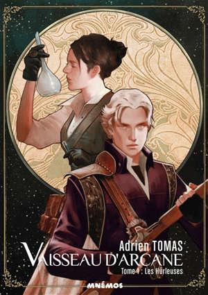 Vaisseau d'arcane. Volume 1, Les Hurleuses