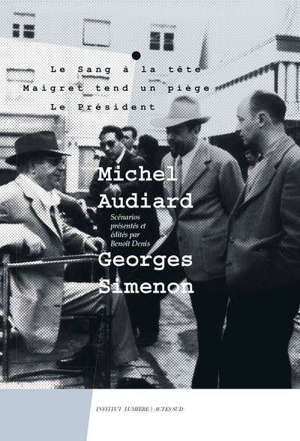 Michel Audiard-Georges Simenon
