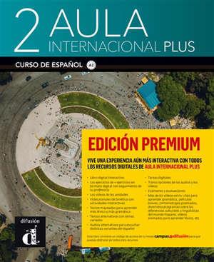 Aula internacional plus 2, edicion premium : curso de espanol, A2 : recursos digitales + audio
