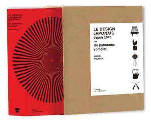 Le design japonais depuis 1945 : un panorama complet