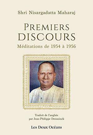Premiers discours : méditations de 1954 à 1956