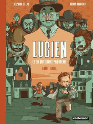 Lucien et les mystérieux phénomènes. Volume 2, Granit rouge