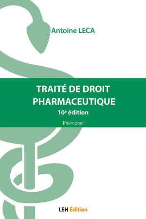 Traité de droit pharmaceutique