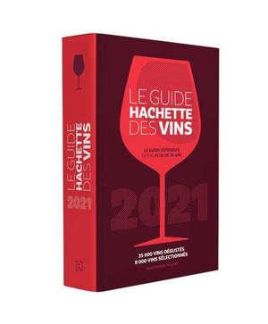 Le guide Hachette des vins 2021 : 35.000 vins dégustés, 8.000 vins sélectionnés