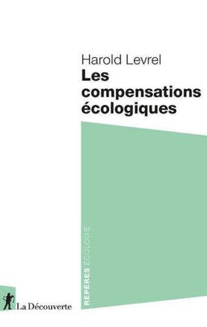 Les compensations écologiques
