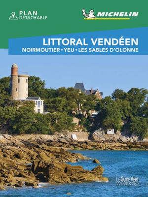 Littoral vendéen : Noirmoutier, Yeu, Les Sables d'Olonne