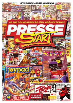 Presse Start : 40 ans de magazines de jeux vidéo en France