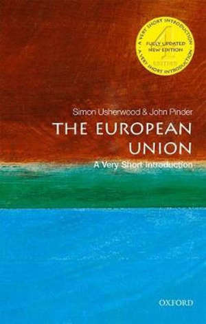 The European Union: A Very Short Introduction - 4 Revised edition