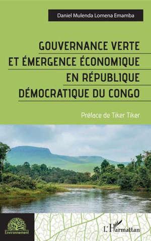 Gouvernance verte et émergence économique en République démocratique du Congo