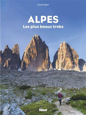 Alpes : les plus beaux treks