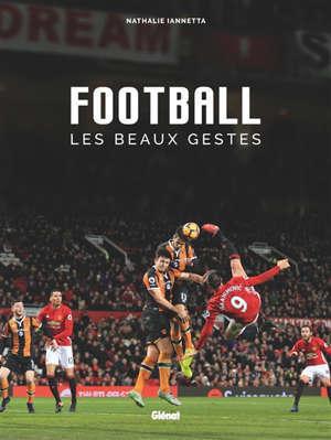 Football : les beaux gestes