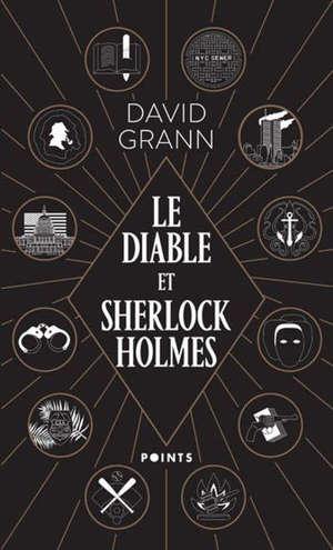 Le diable et Sherlock Holmes : & autres contes de meurtre, de folie et d'obsession