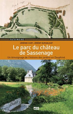 Le parc du château de Sassenage : un témoignage de l'histoire des jardins en Dauphiné