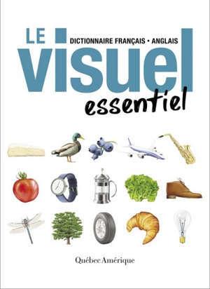 Le visuel essentiel  : dictionnaire français-anglais