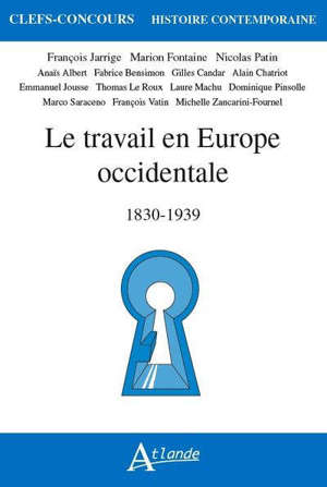 Le travail en Europe occidentale : 1830-1939