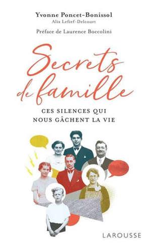 Secrets de famille : ces silences qui nous gâchent la vie