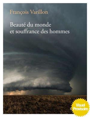 Beauté du monde et souffrance des hommes : entretiens avec Charles Ehlinger