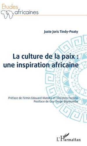 La culture de la paix : une inspiration africaine