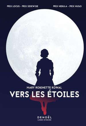 Lady astronaute, Vers les étoiles