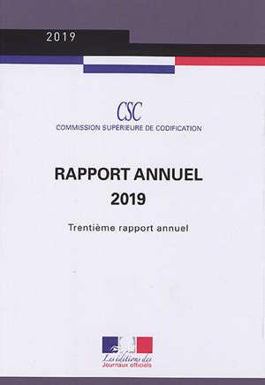 Commission supérieure de codification : rapport annuel 2019 : trentième rapport annuel