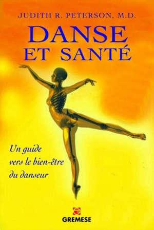 Danse et santé : comment prévenir et guérir tous les stress physiques liés à la danse