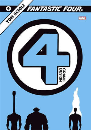 Fantastic Four. Volume 4, Grand design