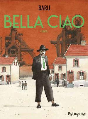 Bella Ciao. Volume 1, Uno