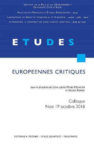 Etudes européennes critiques : actes de la première journée Jeune recherche de l'AFEE : Nice, 19 octobre 2018