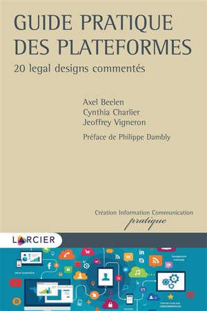 Guide pratique des plateformes : 20 legal designs commentés
