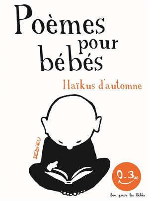 Haikus d'automne : poèmes pour bébés