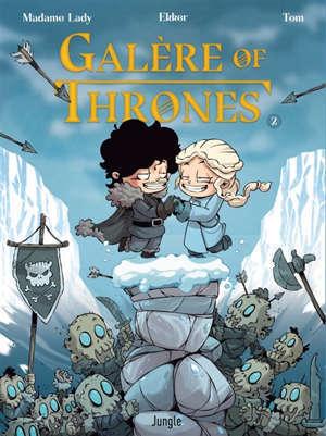 Galère of thrones. Volume 2