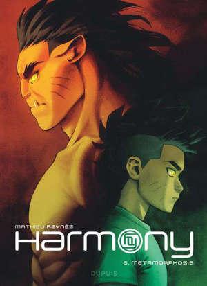 Harmony. Volume 6, Metamorphosis