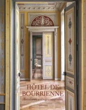 Hôtel de Bourrienne : aventures entrepreneuriales