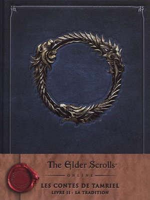 Les contes de Tamriel. Volume 2