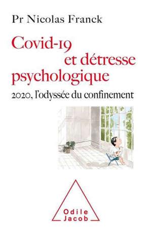 Covid-19 et détresse psychologique : 2020, l'odyssée du confinement