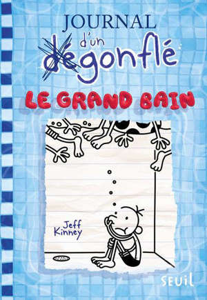 Journal d'un dégonflé. Volume 15, Le grand bain