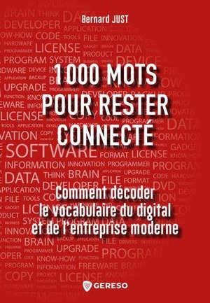 1.000 mots pour rester connecté : comment décoder le vocabulaire du digital et de l'entreprise moderne