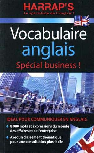 Vocabulaire anglais : spécial business !