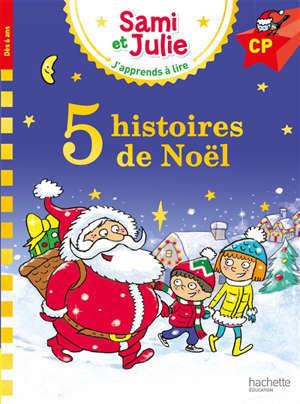 5 histoires de Noël avec Sami et Julie : CP