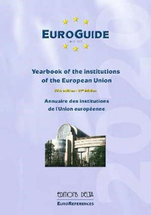 Euroguide 2020 : annuaire des institutions de l'Union européenne = Euroguide 2020 : yearbook of the institutions of the European Union