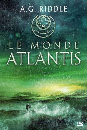 La trilogie Atlantis. Volume 3, Le monde Atlantis