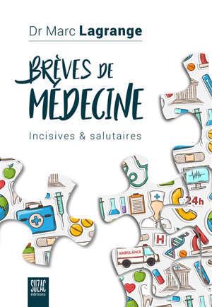 Brèves de médecine : incisives & salutaires
