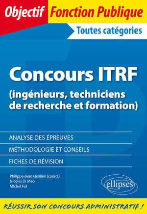 Concours ITRF (ingénieurs, techniciens de recherche et formation) : toutes catégories