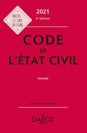 Code de l'état civil 2021 : annoté