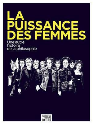 La puissance des femmes : une autre histoire de la philosophie